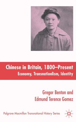 Book The Chinese In Britain, 1800-present: Economy, Transnationalism, Identity by G. Benton