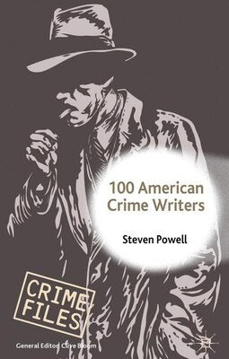 Book 100 American Crime Writers by Steven Powell