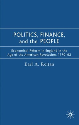 Book Politics, Finance, And The People by Earl A. Reitan