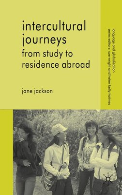 Book Intercultural Journeys: From Study to Residence Abroad by Janes Jackson