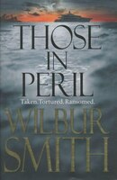 Book Those in Peril by Wilbur Smith