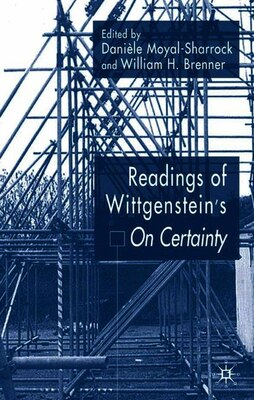 Book Readings of Wittgenstein's On Certainty by D. Moyal-sharrock