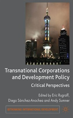 Book Transnational Corporations And Development Policy: Critical Perspectives by Andrew Sumner