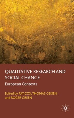 Book Qualitative Research and Social Change: European Contexts by Pat Cox