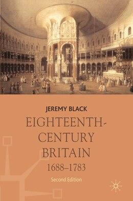 Book Eighteenth-century Britain, 1688-1783 by Jeremy Black