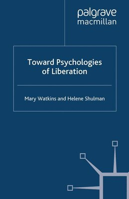 Book Toward Psychologies of Liberation by Helene Shulman