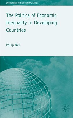 Book The Politics of Inequity in Developing Countries by Philip Nel