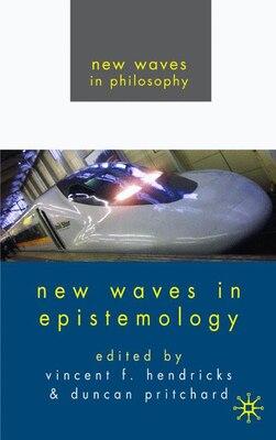 Book New Waves In Epistemology by Vincent Hendricks