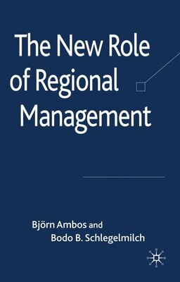 Book The New Role of Regional Management by Bjorn Ambos