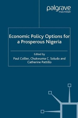 Book Economic Policy Options for a Prosperous Nigeria by Paul Collier