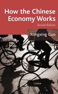 Book How the Chinese Economy Works, Second Editon by Rongxing Guo