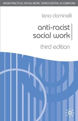 Book Anti-Racist Social Work, Third Edition by Lena Dominelli