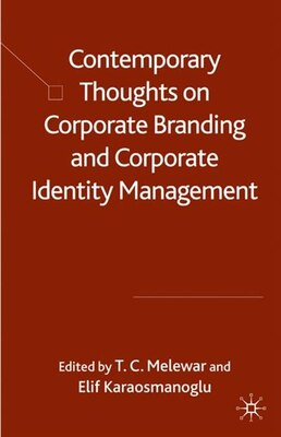 Book Contemporary Thoughts on Corporate Branding and Corporate Identity Management by T. Melewar