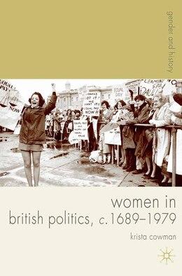 Book Women in British Politics, c. 1689-1979 by Krista Cowman