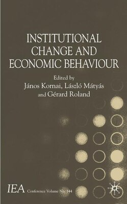 Book Institutional Change And Economic Behaviour by János Kornai