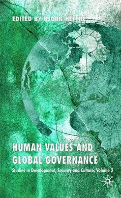 Book Human Values And Global Governance: Studies in Development, Security and Culture by Björn Hettne