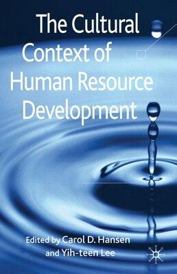 Book The Cultural Context of Human Resource Development by Carol D. Hansen