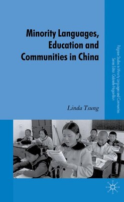 Book Minority Languages, Education And Communities In China by Linda Tsung