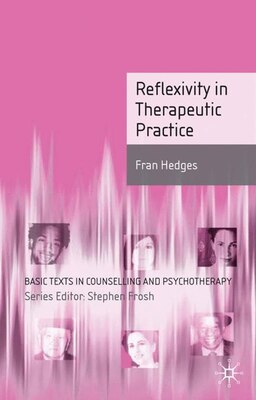 Book Reflexivity In Therapeutic Practice by Fran Hedges
