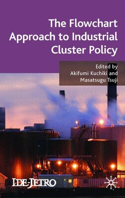 Book The Flowchart Approach to Industrial Cluster Policy by Akifumi Kuchiki