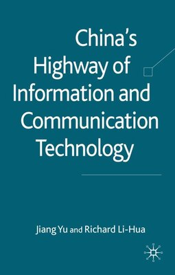 Book China's Highway of Information and Communication Technology by J. Yu