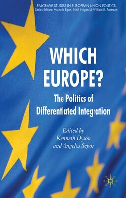 Book Which Europe?: The Politics of Differentiated Integration by Kenneth Dyson
