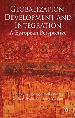 Book Globalization, Development And Integration by Pompeo Della Posta
