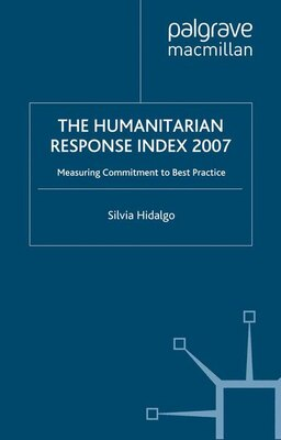 Book Humanitarian Response Index 2007: Measuring Commitment to Best Practice by Silvia Development Assistance Research Associates (DARA)