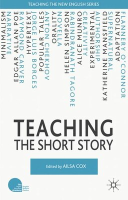 Book Teaching The Short Story by Ailsa Cox