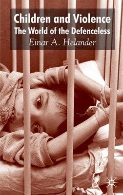 Book The Children and Violence by Einar Helander