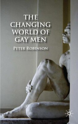 Book The Changing World of Gay Men by Peter Robinson
