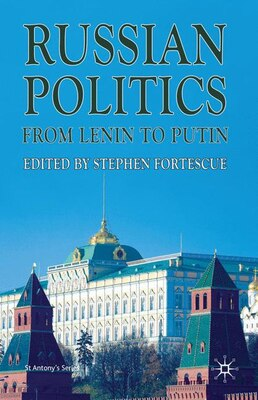 Book Russian Politics from Lenin to Putin by Stephen Fortescue