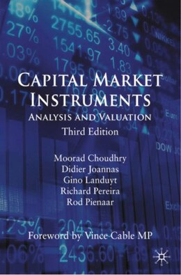 Book Capital Market Instruments: Analysis and Valuation by Moorad Choudhry