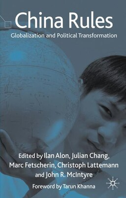 Book China Rules: Globalization and Political Transformation by Ilan Alon