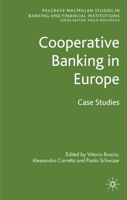 Book Cooperative Banking in Europe: Case Studies by Vittorio Boscia