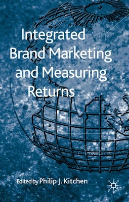 Book Integrated Brand Marketing and Measuring by Philip J Kitchen