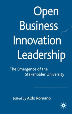Book Open Business Innovation Leadership: The Emergence of the Stakeholder University by Aldo Romano