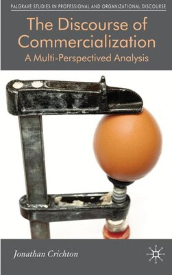 Book The Discourse of Commercialization: A Multi-perspectived Analysis by Jonathan Crichton