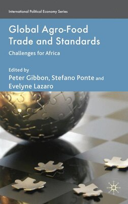 Book Global Agro-Food Trade And Standards: Challenges for Africa by Peter Gibbon