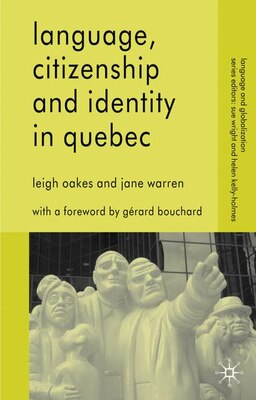 Book Language, Citizenship And Identity In Quebec by Jane Warren