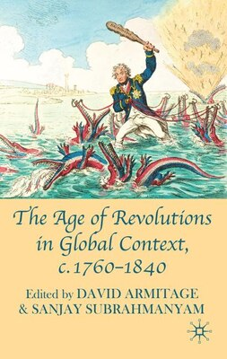 Book The Age of Revolutions in Global Context, c. 1760-1840 by David Armitage