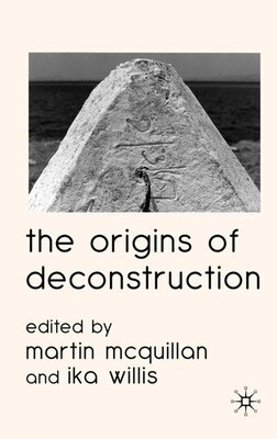 Book The Origins of Deconstruction by Ika Willis