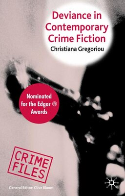 Book Deviance In Contemporary Crime Fiction by Christiana Gregoriou