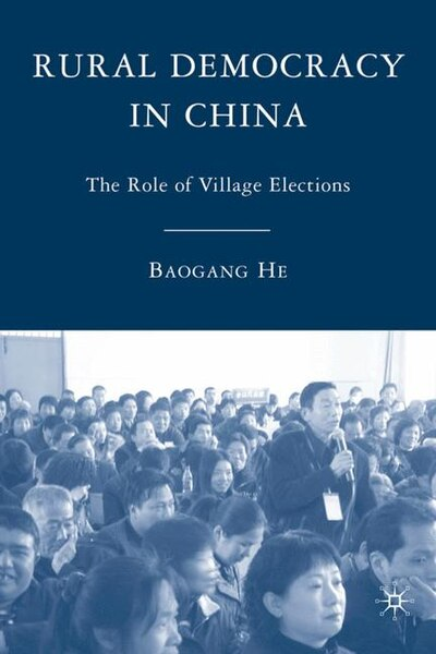 have village elections democratized rural china? essay Please scroll down for article election procedures in rural china have improved greatly over the for review essays, see gunter schubert, 'village elections.
