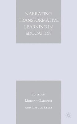 Book Narrating Transformative Learning In Education by Morgan Gardner
