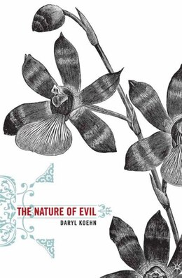 Book The Nature of Evil by D. Koehn
