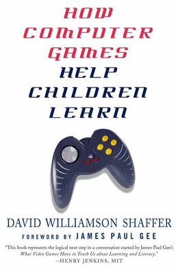 Book How Computer Games Help Children Learn by David Williamson Shaffer