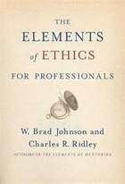 The Elements of Ethics for Professionals: For Professionals