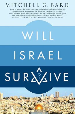 Book Will Israel Survive? by Mitchell G. Bard