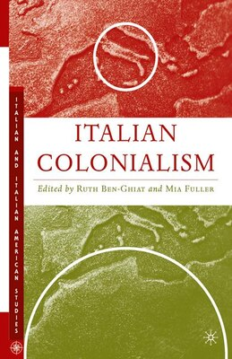 Book Italian Colonialism by Ruth Ben-Ghiat